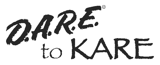 D.A.R.E. To KARE